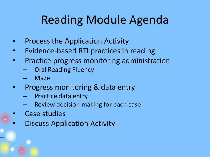 Reading Module Agenda