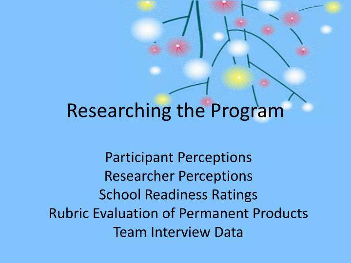 Researching the Program