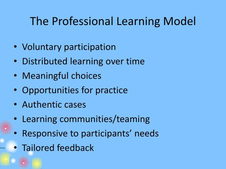 The Professional Learning Model