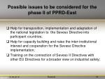 possible issues to be considered for the phase ii of pprd east