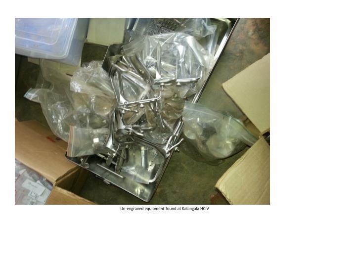 Un-engraved equipment found at