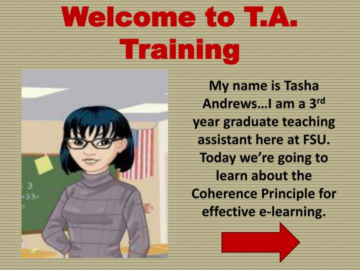 Welcome to T.A. Training