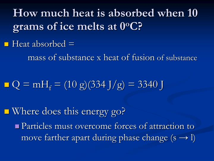 How much heat is absorbed when 10 grams of ice melts at 0