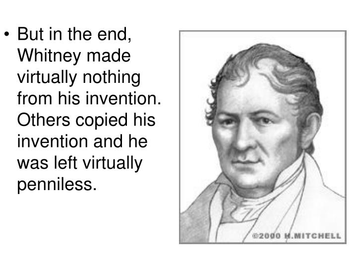 eli whitney cotton gin essay Eli whitney essays (examples) filter results by:  extensive cotton production in the united states began in the spring of 1793 with the invention of eli whitney's cotton gin (ie a machine which separates cotton fibre from cotton seeds) (current 1998) almost immediately after this invention cotton production rose dramatically.