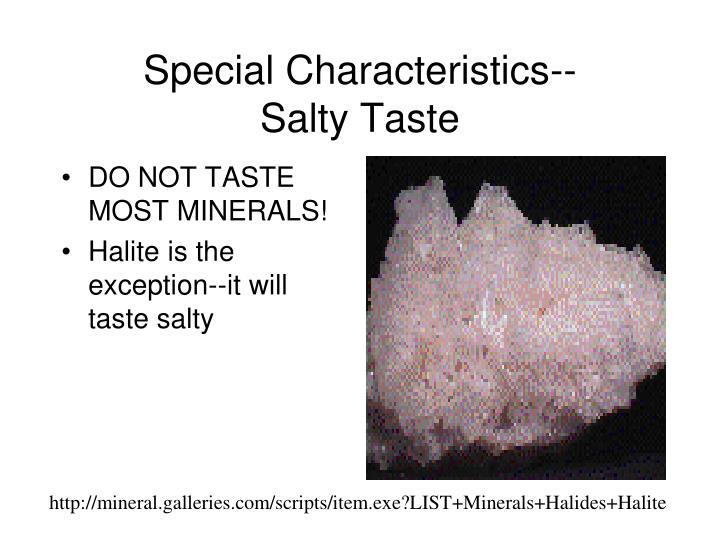 Special Characteristics--