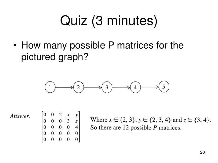 Quiz (3 minutes)