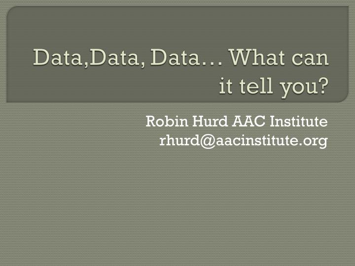 Data data data what can it tell you