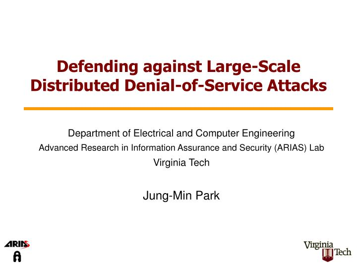 Defending against large scale distributed denial of service attacks