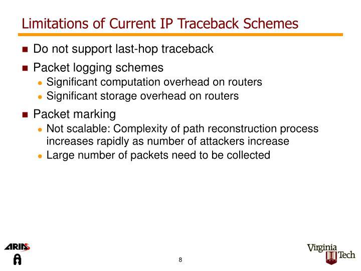 Limitations of Current IP Traceback Schemes