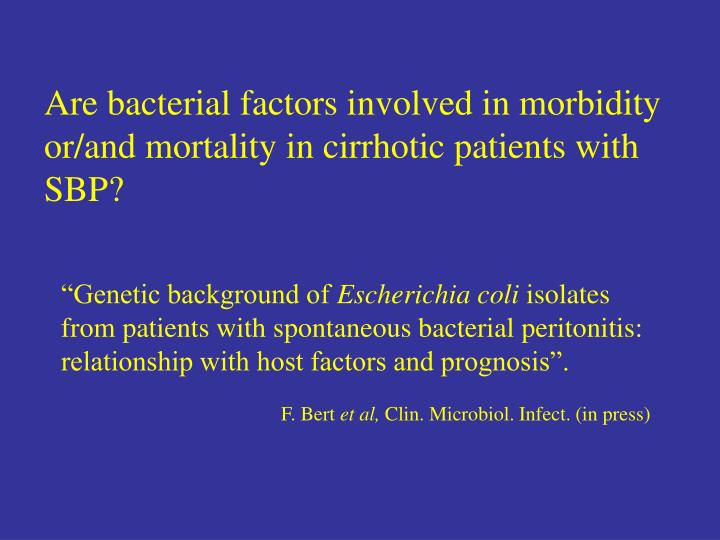 Are bacterial factors involved in morbidity or/and mortality in cirrhotic patients with SBP?