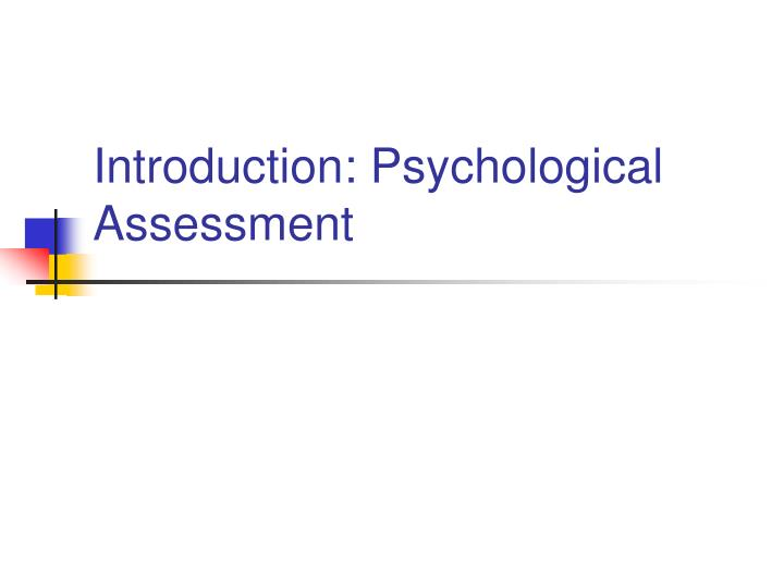 the history of psychological assessment 1 investigating the use of psychological assessment in south african schools by monyeki john setshedi dissertation submitted in partial fulfilment of the.
