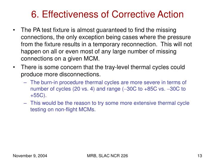 6. Effectiveness of Corrective Action