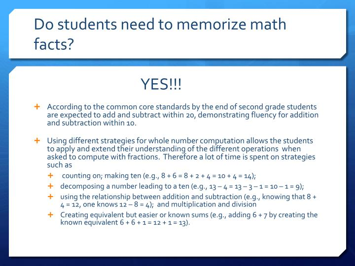 Do students need to memorize math facts?