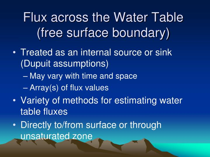 Flux across the Water Table (free surface boundary)