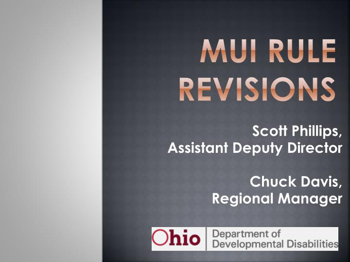mui rule revisions