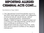 reporting alleged criminal acts cont