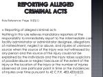 reporting alleged criminal acts