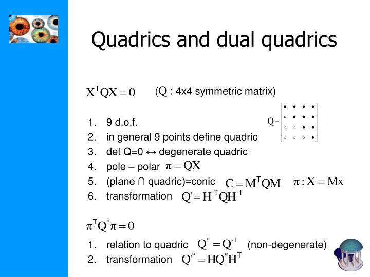 relation to quadric                     (non-degenerate)