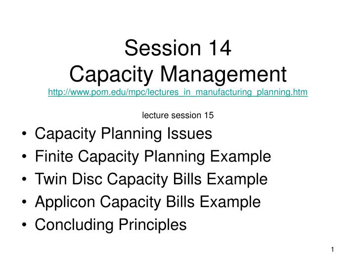 ppt capacity planning issues finite capacity planning example twin