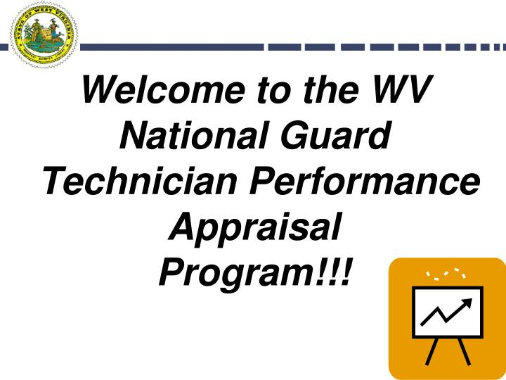 welcome to the wv national guard technician performance appraisal program n.
