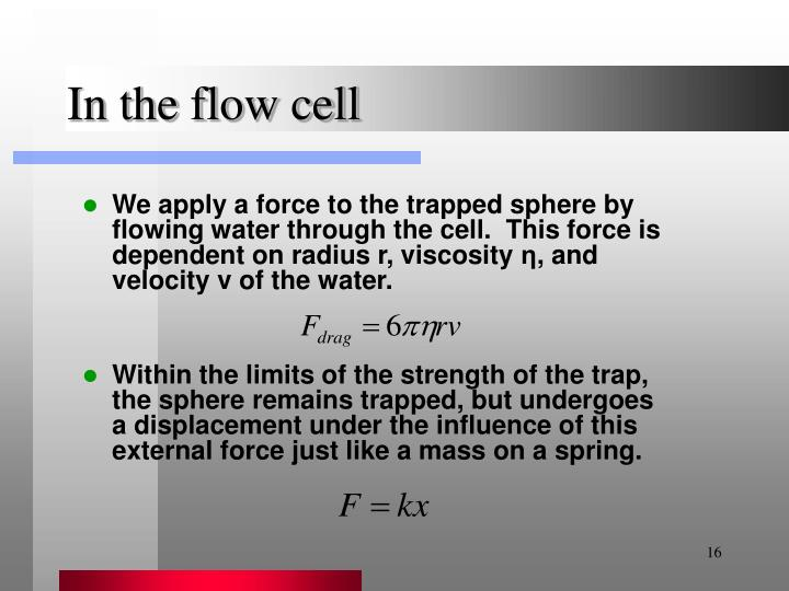 In the flow cell