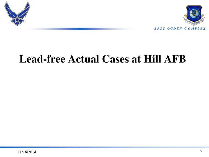 Lead-free Actual Cases at Hill AFB