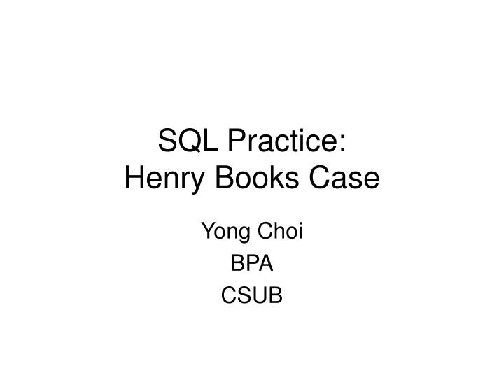ch2 henry books case answers Using the crct study guide you while you work, but the only answers that will be scored are those in the correct locations on your answer sheet.