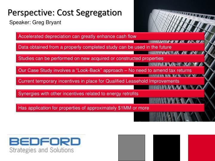 Perspective: Cost Segregation