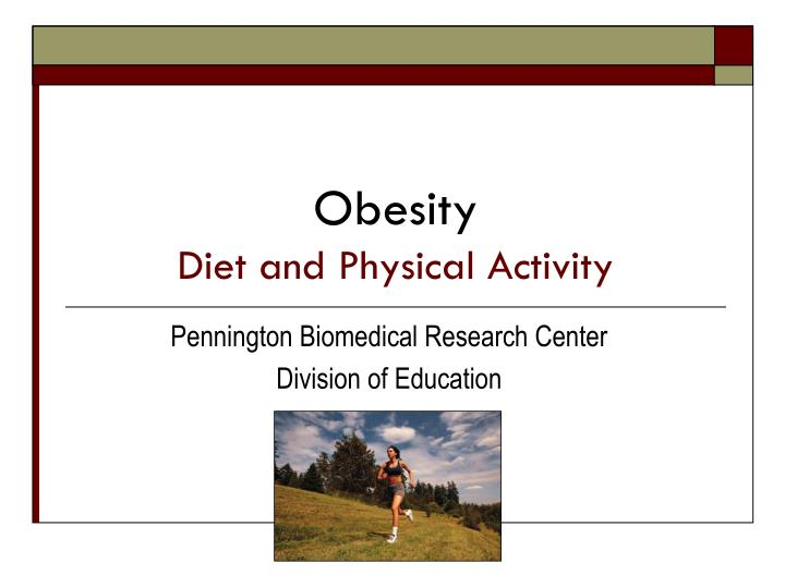 obesity diet and physical activity n.