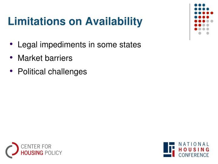 Limitations on Availability