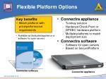 flexible platform options