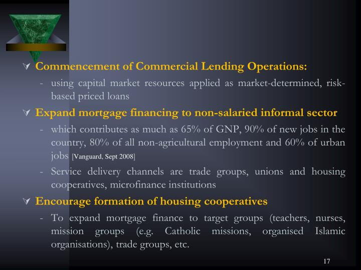 Commencement of Commercial Lending Operations: