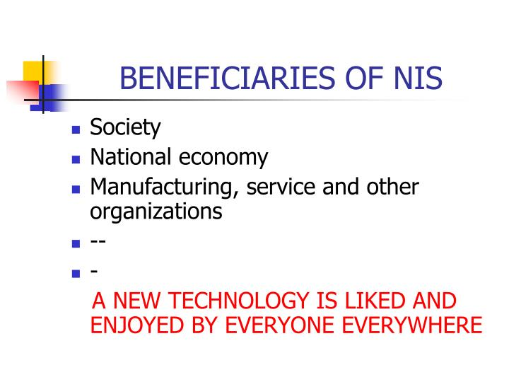 BENEFICIARIES OF NIS