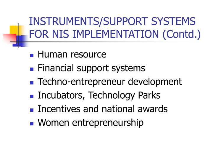 INSTRUMENTS/SUPPORT SYSTEMS FOR NIS IMPLEMENTATION (Contd.)