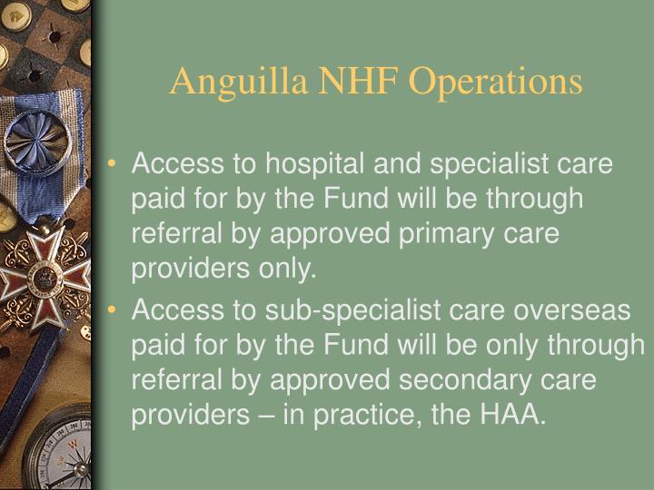 Anguilla NHF Operations