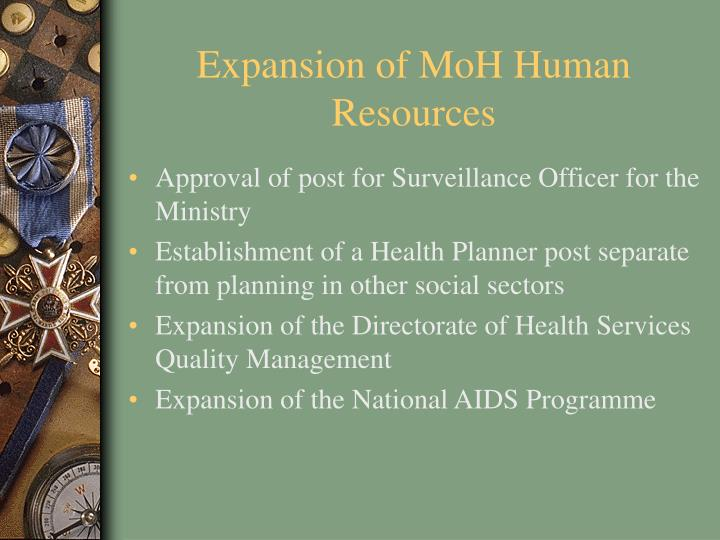 Expansion of MoH Human Resources