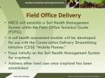 field office delivery