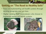 getting on the road to healthy soils