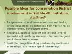 possible ideas for conservation district involvement in soil health initiative continued