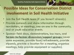 possible ideas for conservation district involvement in soil health initiative
