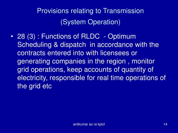 Provisions relating to Transmission