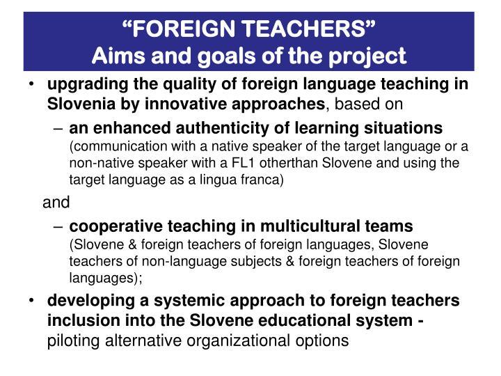 """""""FOREIGN TEACHERS"""""""