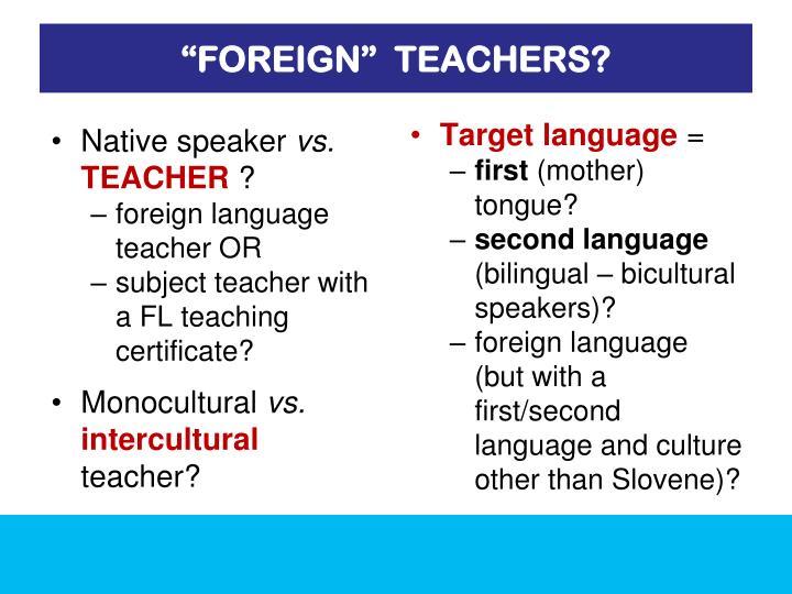 """""""FOREIGN""""  TEACHERS?"""