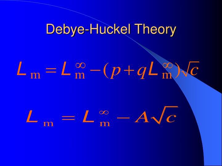 Debye-Huckel Theory