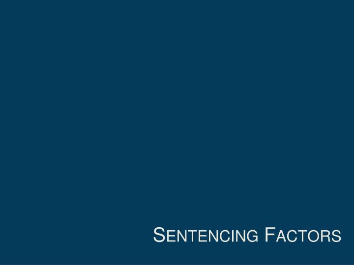 Sentencing Factors