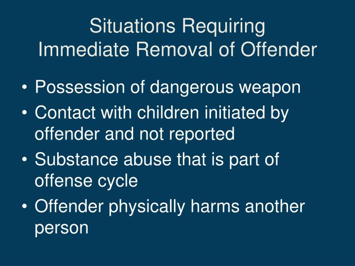 Situations Requiring