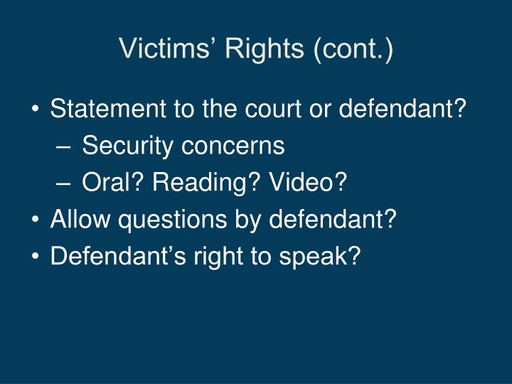 Victims' Rights (cont.)