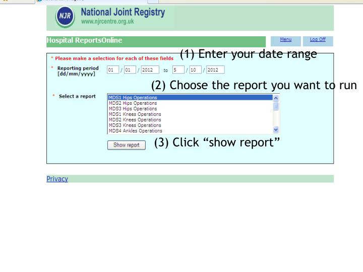 (1) Enter your date range