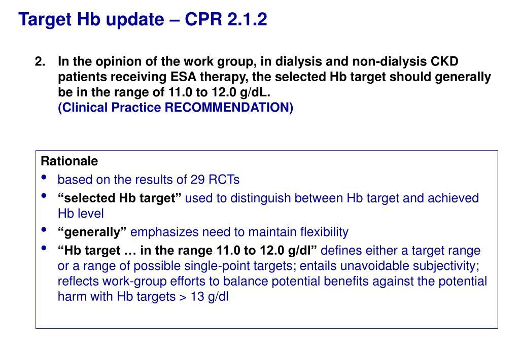 PPT - KDOQI 2007 Update on hemoglobin target: Recommendation