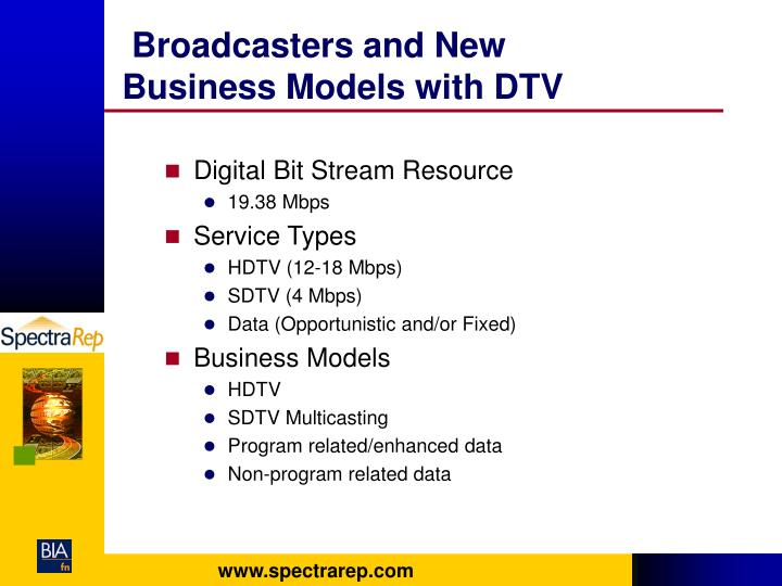Broadcasters and New Business Models with DTV